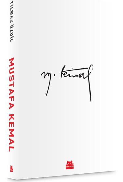 Mustafa Kemal - Yılmaz Özdil