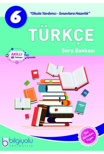 Bilgiyolu - 6.Sınıf - Türkçe - Soru Bankası - Eis Yayınları