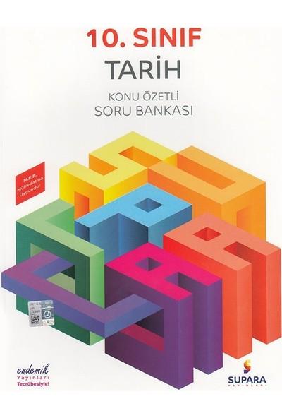 Supara 10. Sınıf Konu Özetli Tarih Soru Bankası - Lise - Supara Yayınları (B)