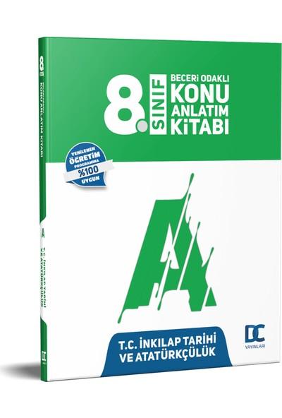 T.C. Atatürkçülük Ve Inkılap Tarihi - Konu Anlatımlı Kitap - 8. Sınıf - Doğru Cevap Yayınları