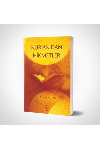Kur'an'dan Hikmetler