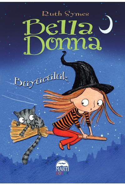 Bella Donna Büyücülük - Ruth Symes