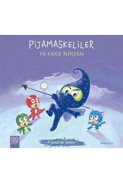 Pijamaskeliler Ve Gece Ninjasıpijamalılar Çetesi - Romuald