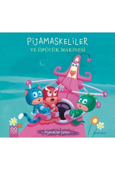 Pijamaskeliler Ve Öpücük Makinesi - Romuald