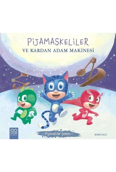 Pijamaskeliler Ve Kardan Adam Makinesi - Romuald