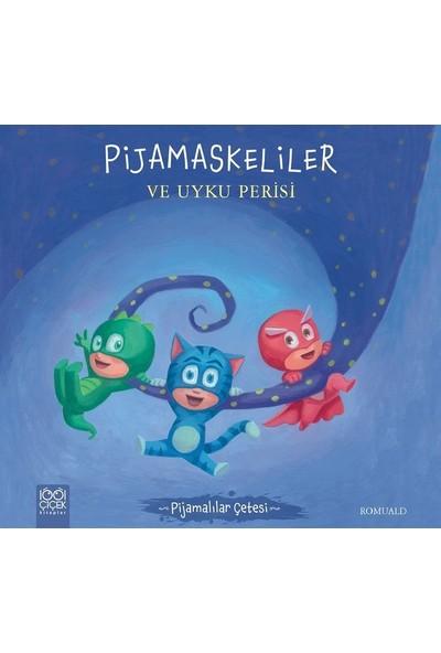 Pijamaskeliler Ve Uyku Perisi - Romuald