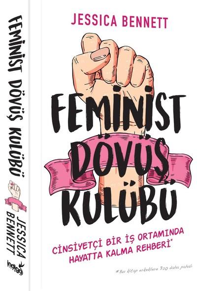 Feminist Dövüş Kulübü - Jessica Bennett