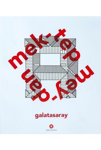 Mektep Meydan Galatasaray (Ciltli)