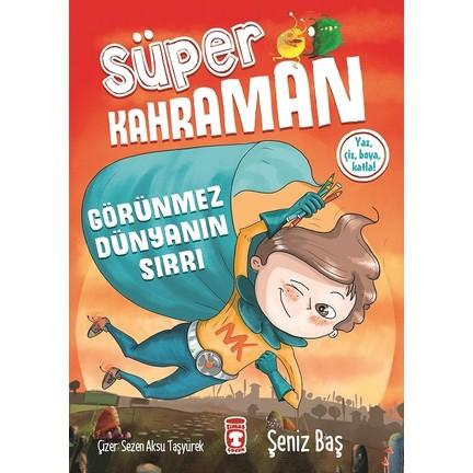 Süper Kahraman Görünmez Dünyanın Sırrı şeniz Baş Fiyatı