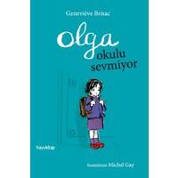 Olga Okulu Sevmiyor - Genevieve Brisac