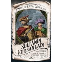 Sultanın Korsanları - Emrah Safa Gürkan