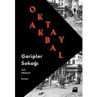 Garipler Sokağı - Oktay Akbal