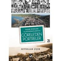 Görele'den Portreler -Yaşam Öyküleri ve Fotoğraflarıyla-