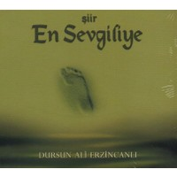 Dursun Ali Erzincanlı - En Sevgiliye - 1 Şiir Albümü Cd