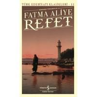 Günümüz Türkçesiyle Refet-Türk Edebiyatı Klasikleri-11 - Fatma Aliye