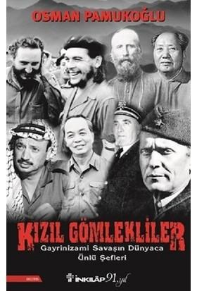 Kızıl Gömlekliler - Osman Pamukoğlu