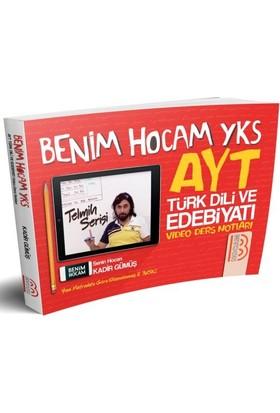 Benim Hocam Yayınları2019 Yks-Ayt Türk Dili Ve Edebiyatı Video Ders Notları - Kadir Gümüş