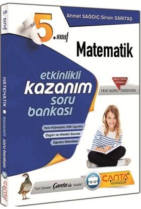 5.Sınıf Matematik Etkinlikli Kazanım Soru Bankası Çanta Yayınları - Ahmet Sağdıç - Sinan Sarıtaş