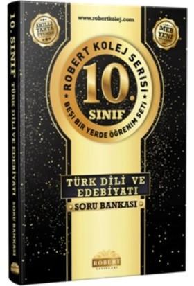 Robert 10. Sınıf Türk Dili Ve Edebiyatı Soru Bankası-Yeni