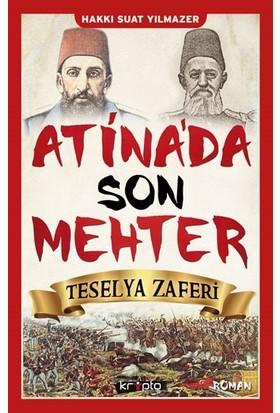 Atina'da Son Mehter-Teselya Zaferi - Hakkı Suat Yılmazer