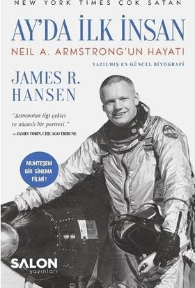 Ay'da İlk İnsan - James R. Hansen