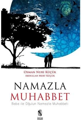Namazla Muhabbet Baba ile Oğulun Namazla Muhabbeti - Osman Nuri Küçük - Abdullah Mert Küçük