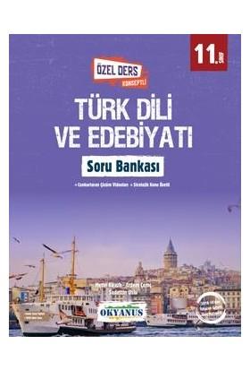 Okyanus 11. Sınıf Türk Dili ve Edebiyatı Soru Bankası (Özel Ders Konseptli)
