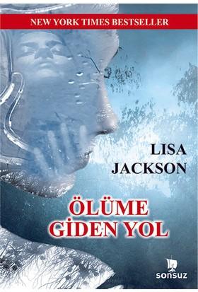 Ölüme Giden Yol - Lisa Jackson
