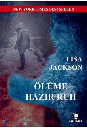Ölüme Hazır Ruh - Lisa Jackson