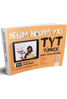 Benim Hocam Yayınları YKS TYT Türkçe Video Ders Notları - Kadir Gümüş