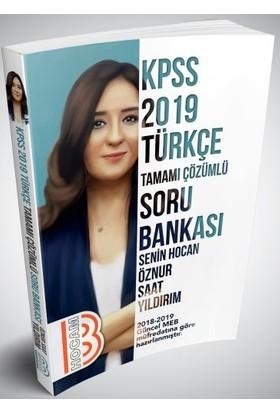 Benim Hocam Yayınları 2019 KPSS Türkçe Tamamı Çözümlü Soru Bankası - Öznur Saat Yıldırım