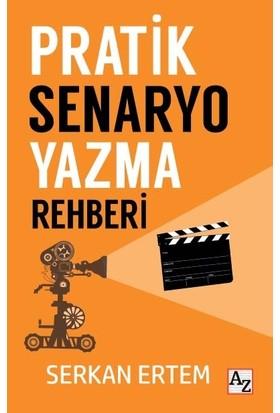 Pratik Senaryo Yazma Rehberi - Serkan Ertem