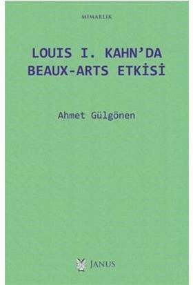 Louıs I. Kahn'da Beauxarts Etkisi - Ahmet Gülgönen