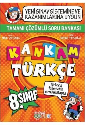 Kankam Türkçe 8. Sınıf Çözümlü Soru Bankası - Mine Üstünel