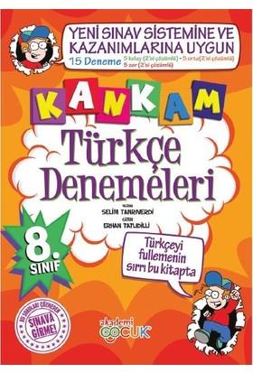 Kankam Türkçe Denemeleri 8. Sınıf Deneme - Selim Tanrıverdı