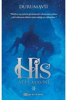 His #2: Ateş Mavisi - Duru Mavii