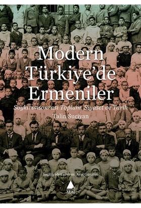 Modern Türkiye'de Ermeniler - Talin Suciyan