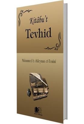 Kitabu'T Tevhid - Muhammed B. Süleyman Et-Temimi