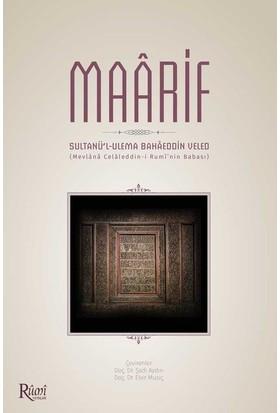 Maarif (Sultanü'Lulema Bahaeddin Veled) - Şadi Aydın - Elvir Musiç