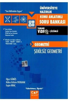 Çap Üniv. Haz Geometri Şekilsiz Geometri Konu Anlatımlı Soru Bankası2019
