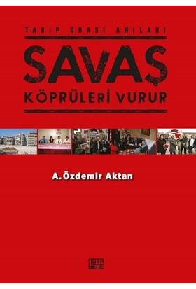 Savaş Köprüleri Vurur - A. Özdemir Aktan