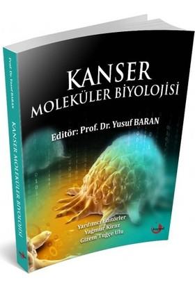 Kanser Moleküler Biyolojisi - Yusuf Baran