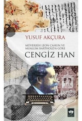 Cengiz Han - Yusuf Akçura
