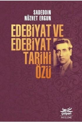 Edebiyat Ve Edebiyat Tarihi Özü - Sadeddin Nüzhet Ergun