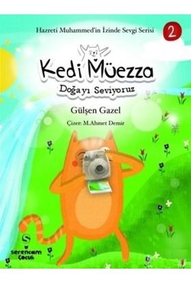 Kedi Müezza - Doğayı Seviyoruz - Gülşen Gazel