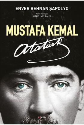 Mustafa Kemal Atatürk - Enver Behnan Şapolyo