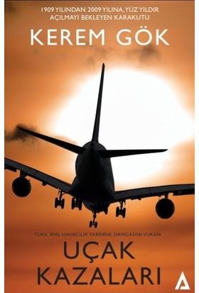 Kerem Gök - Uçak Kazaları