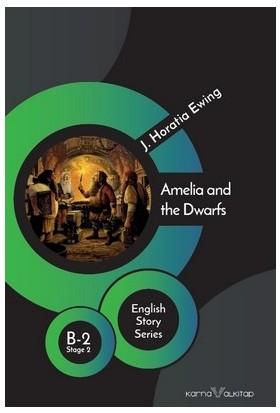Amelia And The Dwarfs