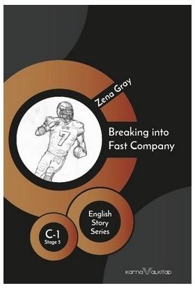 Breaking İnto Fast Company