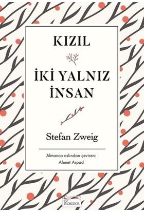 Kızıl & İki Yalnız İnsan (Karton Kapak) - Stefan Zweig
